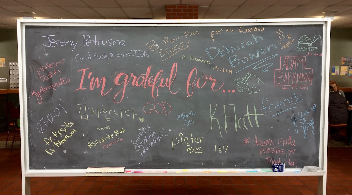 The Gratitude Project chalkboard in the Commons.